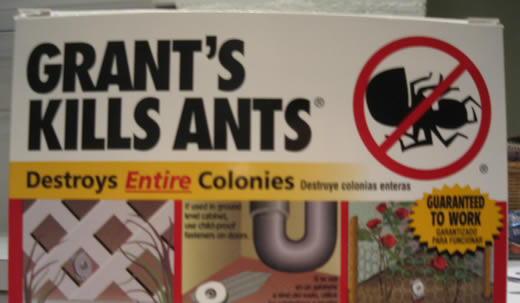 ENTIRE colonies!!!  Y'got that, ants???